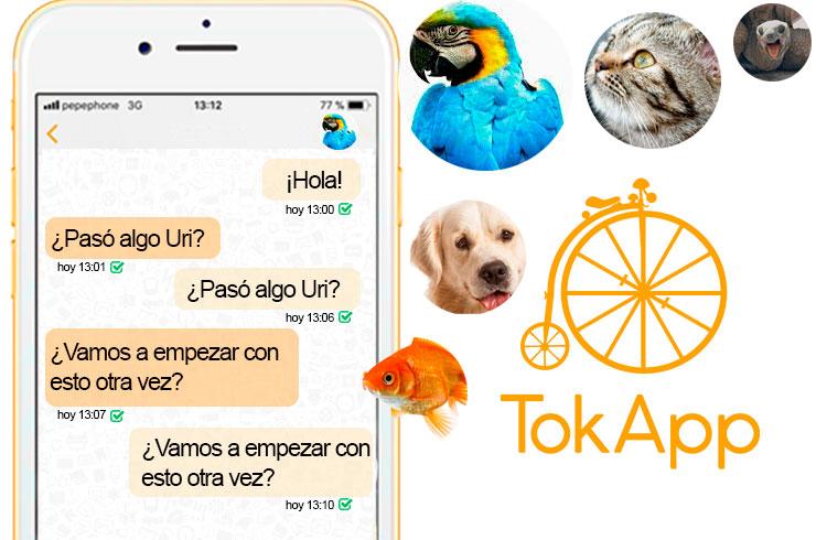 ¿Y si tu mascota pudiera enviarte un TokApp?