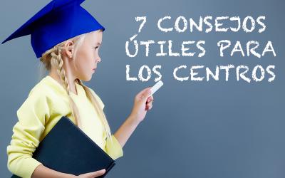 7 Consejos Útiles para los centros