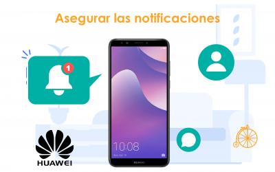 Asegurar notificaciones en teléfonos Huawei