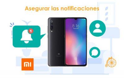 Garantizar notificaciones en teléfonos Xiaomi