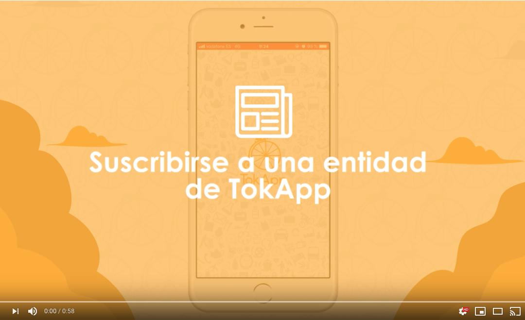 Suscripciones: Estar al tanto de una Entidad TokApp