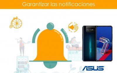 Garantizar notificaciones en teléfonos ASUS