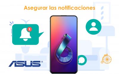 Asegurar notificaciones en ASUS