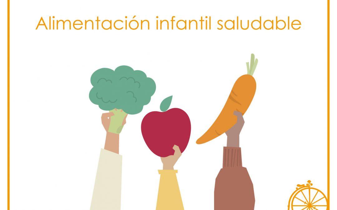 Alimentación infantil saludable