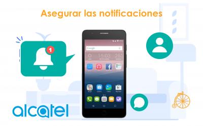 Asegurar las notificaciones en teléfonos Alcatel