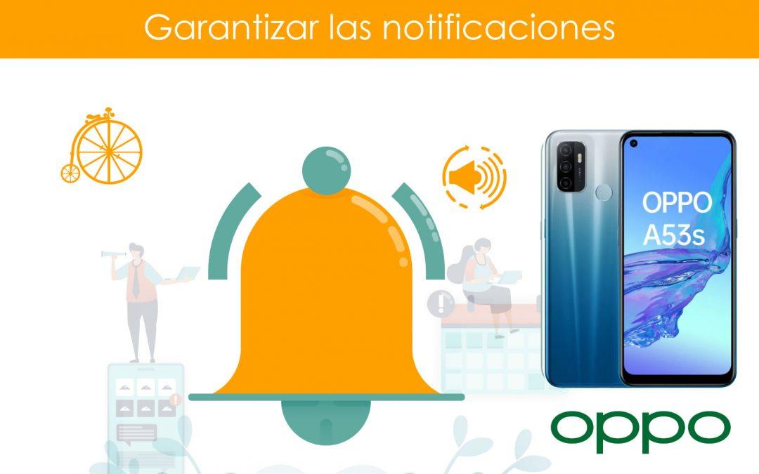 Garantizar notificaciones en teléfonos OPPO