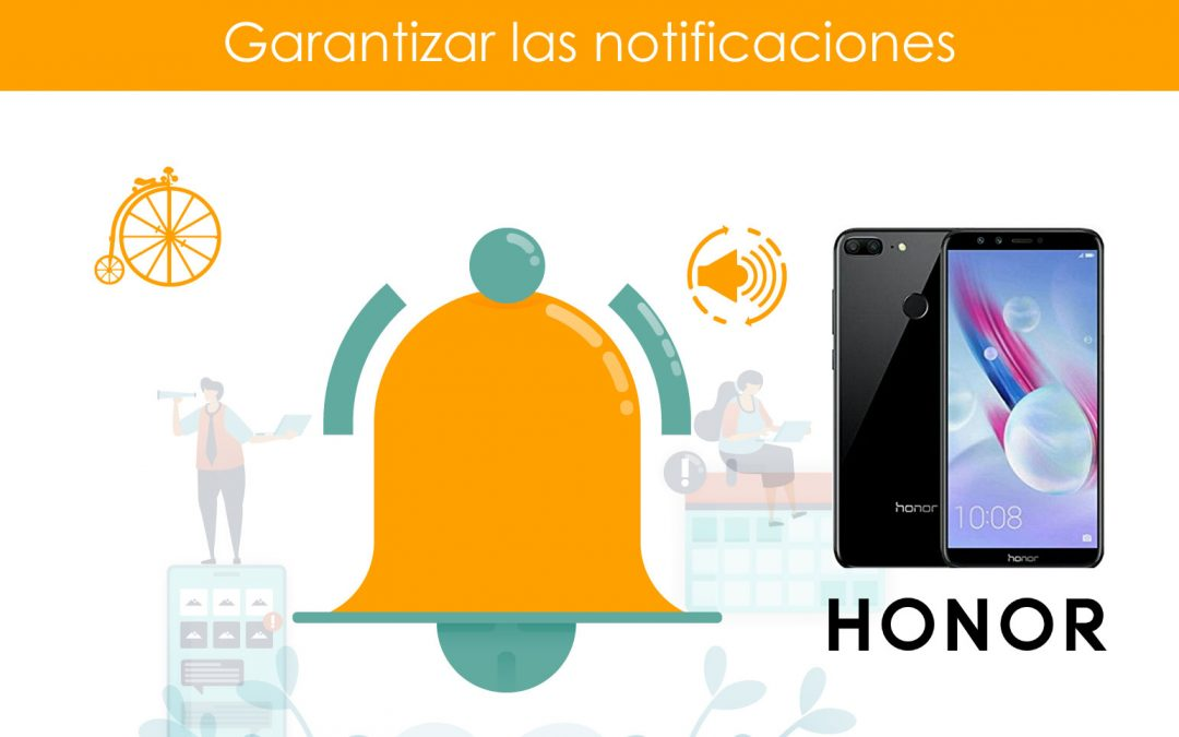 Garantizar notificaciones en teléfonos HONOR