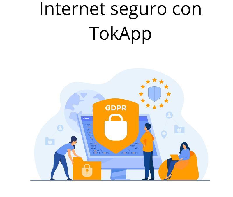 Internet seguro con TokApp