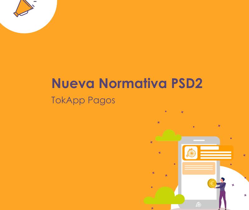 Información Normativa Europea PSD2 para realizar pagos online